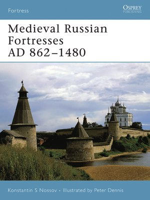 cover image of Medieval Russian Fortresses AD 862-1480