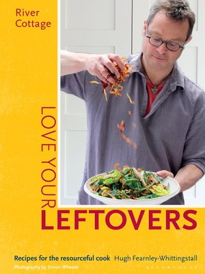 cover image of River Cottage Love Your Leftovers
