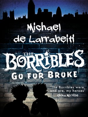 cover image of The Borribles Go For Broke