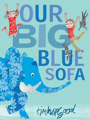 cover image of Our Big Blue Sofa