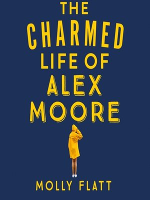 cover image of The Charmed Life of Alex Moore