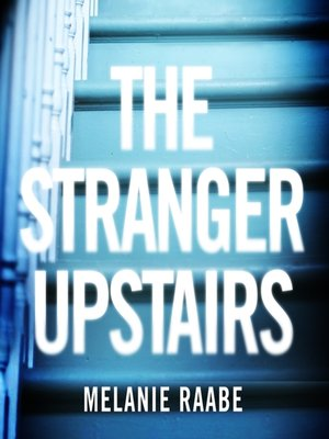cover image of The Stranger Upstairs
