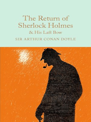 cover image of The Return of Sherlock Holmes & His Last Bow