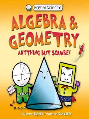 cover image of Basher Science, Algebra and Geometry