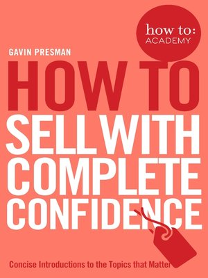 cover image of How to Sell With Complete Confidence