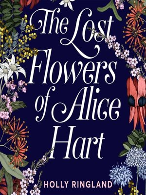 cover image of The Lost Flowers of Alice Hart