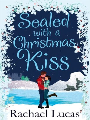 cover image of Sealed with a Christmas Kiss