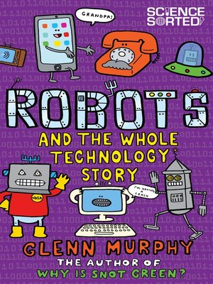 cover image of Robots and the Whole Technology Story