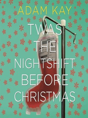 cover image of Twas the Nightshift Before Christmas