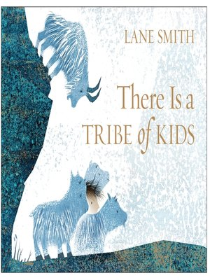 cover image of There Is a Tribe of Kids