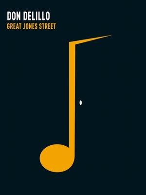 cover image of Great Jones Street