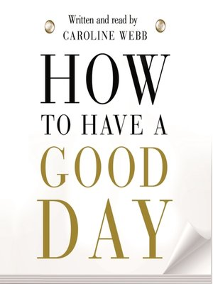 cover image of How to Have a Good Day