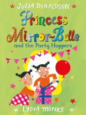 cover image of Princess Mirror-belle and the Party Hoppers