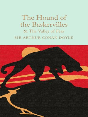 cover image of The Hound of the Baskervilles & the Valley of Fear