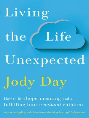 cover image of Living the Life Unexpected