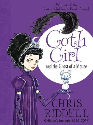 cover image of Goth Girl and the Ghost of a Mouse