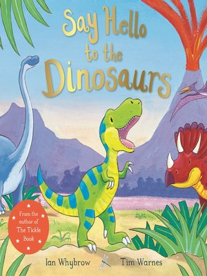 cover image of Say Hello to the Dinosaurs