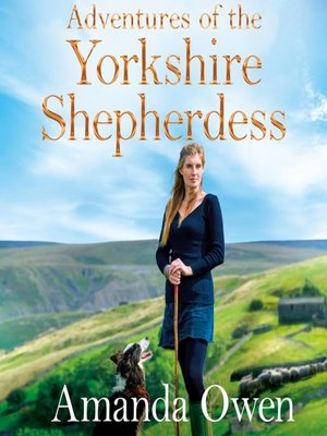 cover image of Adventures of the Yorkshire Shepherdess