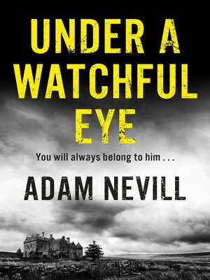 cover image of Under a Watchful Eye