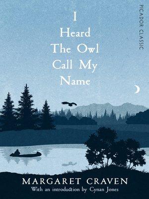 cover image of I Heard the Owl Call My Name