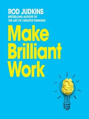 cover image of Make Brilliant Work
