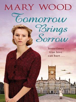 cover image of Tomorrow Brings Sorrow