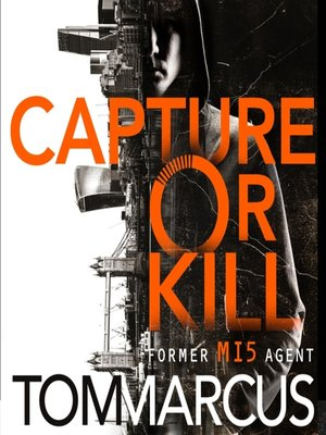 cover image of Capture or Kill