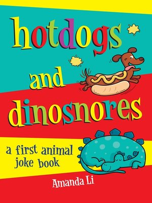 cover image of Hot Dogs and Dinosnores