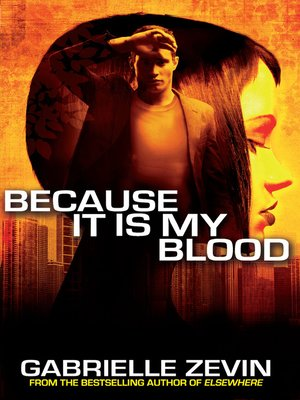 cover image of Because It Is My Blood