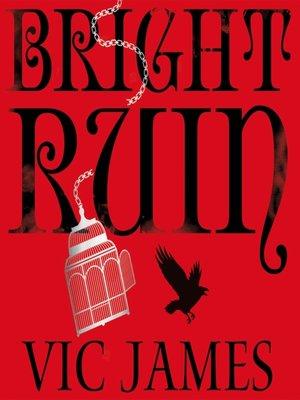 cover image of Bright Ruin