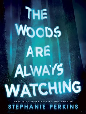 cover image of The Woods are Always Watching