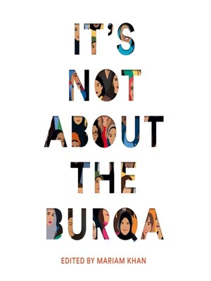 cover image of It's Not About the Burqa