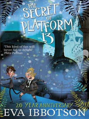 cover image of The Secret of Platform 13