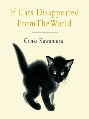 cover image of If Cats Disappeared From the World