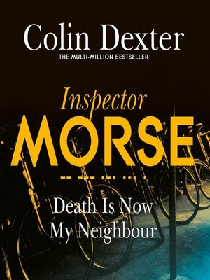 cover image of Death is Now My Neighbour
