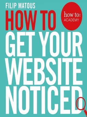 cover image of How to Get Your Website Noticed
