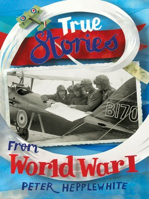 cover image of True Stories from World War I