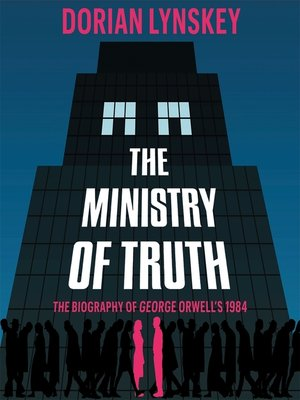 cover image of The Ministry of Truth