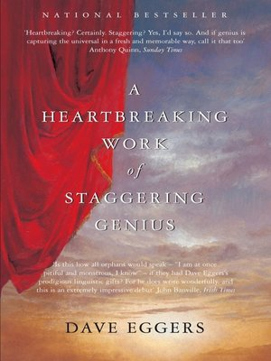 cover image of A Heartbreaking Work of Staggering Genius
