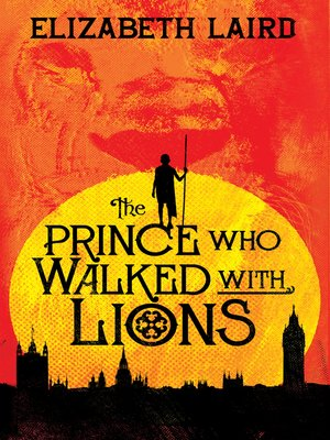 cover image of The Prince Who Walked With Lions
