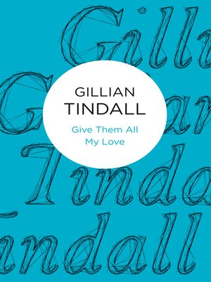 cover image of Give Them All My Love