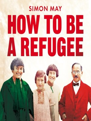 cover image of How to Be a Refugee