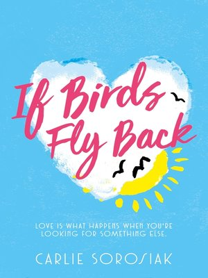 cover image of If Birds Fly Back