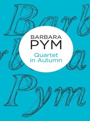 cover image of Quartet in Autumn