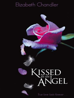 cover image of Kissed by an Angel