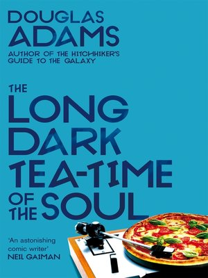 cover image of The Long Dark Tea Time of the Soul
