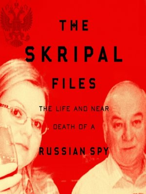 cover image of The Skripal Files