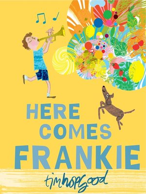 cover image of Here Comes Frankie!