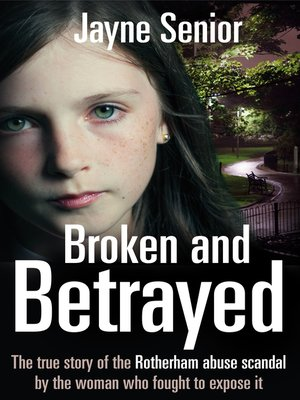 cover image of Broken and Betrayed