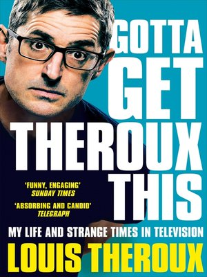 cover image of Gotta Get Theroux This